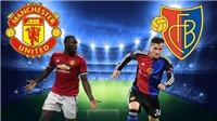 BIG BET: Dự đoán và tỉ lệ trận Man United  - Basel (01h45, 13/9)