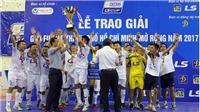 Thái Sơn Nam hoàn tất hat-trick danh hiệu của futsal Việt Nam năm 2017