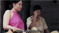 VIDEO: Trích đoạn phim 'Thương nhớ ở ai' gây tranh cãi vì lời thoại nhạy cảm