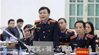 Bị cáo Đinh La Thăng, Trịnh Xuân Thanh nói lời sau cùng tại tòa ngày mai