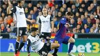 ĐIỂM NHẤN Valencia 1-1 Barca: Bàn thắng bị 'đánh cắp'. Messi không ghi bàn vẫn tuyệt vời