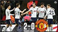 Video bàn thắng Tottenham 2-0 M.U: Hàng thủ đá kém, Sanchez ra mắt thảm họa