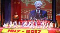 Toàn văn bài phát biểu của Tổng Bí thư tại kỷ niệm 100 năm Cách mạng Tháng Mười
