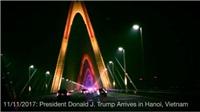 Cầu Nhật Tân đẹp lung linh trên Instagram Tổng thống Mỹ Donald Trump