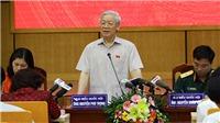 Tổng Bí thư Nguyễn Phú Trọng: Xử lý tham nhũng, đúng người, đúng tội, đúng pháp luật