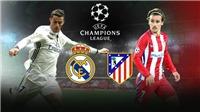 VTVCab trực tiếp trận Real Madrid - Atletico tại Bán kết Champions League