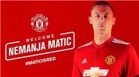 Matic chính thức gia nhập Man United, mặc áo số 31 như lời đồn