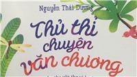 Nguyễn Thái Dương 28 năm 'thủ thỉ chuyện văn chương' với học trò