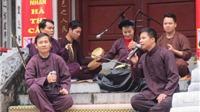 Giỗ tổ nghề hát Xẩm: Tri ân cố nghệ nhân Hà Thị Cầu