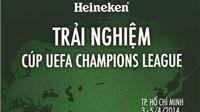 Cúp Champions League lần đầu tiên đến Việt Nam