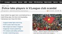Truyền thông thế giới rúng động trước nghi án cá độ và bán độ của cầu thủ V.Ninh Bình