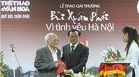 Nhà văn Tô Hoài qua đời: Đã đi rồi, một người Hà Nội cũ