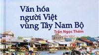 Cuốn sách Văn hóa người Việt vùng Tây Nam Bộ: Tái bản vẫn quá nhiều sai sót