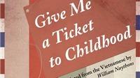 'Cho tôi xin một vé đi tuổi thơ' có mặt tại Mỹ