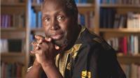 Ứng viên giải Nobel Văn học Ngugi Wa Thiong'o: Dùng ngòi bút chống lại cường quyền