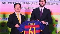 'Từ giờ Barca sẽ ưu tiên cho Việt Nam'