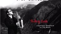 Trần Mạnh Tuấn lại hát ru cùng rừng núi