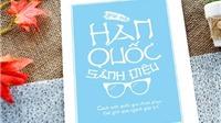 Ra mắt cuốn sách 'Giải mã Hàn Quốc sành điệu'