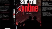 Nhà văn viết trinh thám hình sự và nỗi ám ảnh sát thủ, tử tù, trại giam...