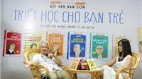 Nhà nghiên cứu Bùi Văn Nam Sơn 'chat' với các triết gia
