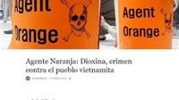 Báo Argentina lên án hậu quả tàn khốc của chất độc da cam/điôxin tại Việt Nam