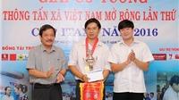 Giải cờ tướng TTXVN mở rộng 2016: Mùa giải của bất ngờ