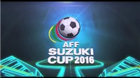 Lịch thi đấu AFF Cup 2016