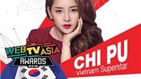 Chi Pu lại được Hàn Quốc mời dự giải WebTV Asia Awards 2016