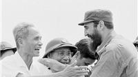 LUÔN NHỚ: Tình cảm cao quý vô ngần mà lãnh tụ Fidel Castro và Cuba đã dành cho Việt nam