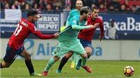 ĐIỂM NHẤN Osasuna 0-3 Barcelona: Quay về lối đá cổ điển. Messi vẫn trên đỉnh thế giới