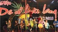 Bạc Liêu đề xuất lễ hội 'Dạ cổ hoài lang' là lễ hội cấp quốc gia