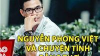 Nguyễn Phong Việt và chuyện tình bằng thơ