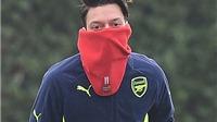 Arsenal lo sốt vó khi Oezil lại ốm, có thể nghỉ trận gặp Liverpool