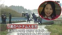 Nghi can sát hại bé Nhật Linh tại Nhật Bản đã bị bắt