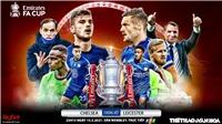 Soi kèo nhà cáiChelsea vs Leicester. FPT Play trực tiếp bóng đá chung kết FA Cup