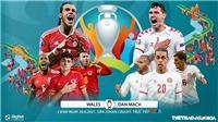 Kèo nhà cái. Soi kèo Wales vs Đan Mạch. VTV6 VTV3 trực tiếp bóng đá EURO 2021