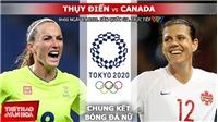 Soi kèo nhà cái, nhận định bóng đá nữ Thụy Điển vs Canada, Olympic 2021 (9h00 ngày 6/8)