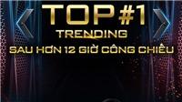 Rap Việt mùa 2 trở lại ngoạn mục với Top 1 trending Youtube