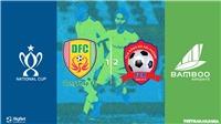 Soi kèo bóng đá Đồng Tháp vs Hải Phòng. Trực tiếp bóng đá cúp Quốc gia