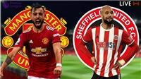 Video clip bàn thắng trận MU vs Sheffield