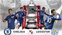 Chelsea có thể đánh bại Leicester City để giành danh hiệu FA Cup 2021?