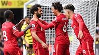 Watford 0-5 Liverpool: Tam tấu Salah - Mane - Firmino khiến HLV Ranieri ra mắt thất vọng