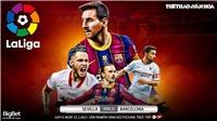 Soi kèo nhà cái Sevilla vs Barcelona. BĐTV trực tiếp bóng đá Tây Ban Nha La Liga