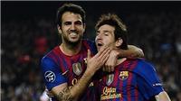 Cesc Fabregas: 'Tôi phải đổi bạn tập vì Messi khiến tôi xấu hổ'
