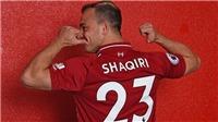 HLV Klopp 'không cần suy nghĩ' khi quyết định mua Shaqiri về Liverpool