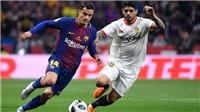 TRỰC TIẾP Sevilla vs Barca (3h, 13/8)