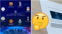 Nghi vấn: UEFA để lộ kết quả bốc thăm tứ kết Champions League? Tottenham sẽ gặp MU?