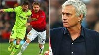 Mourinho nghĩ gì về màn trình diễn của MU trước Barca?