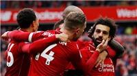 ĐIỂM NHẤN Liverpool 2-0 Chelsea: Salah đã biết tỏa sáng ở trận  lớn. 2019 sẽ là năm của Liverpool?