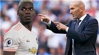 MU: Zidane ra tối hậu thư, muốn Real có Pogba trong vòng 3 tuần tới